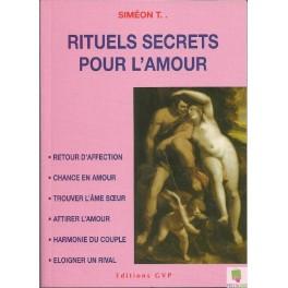 Rituels secrets pour l' Amour