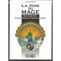 La Voie du MAGE - Arnaud Thuly