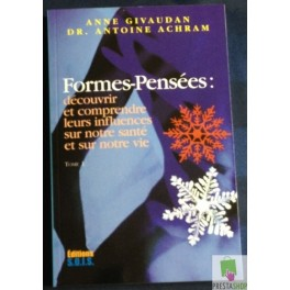 Formes-Pensées de Anne Givaudan et Dr. Antoine Achram