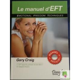 Le manuel d'EFT - de Gary Craig