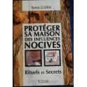 Protéger sa maison des influences nocives : rituels et secrets de Patrick Guerin