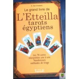 Le grand livre de L'Etteilla - tarots égyptiens de E. San Emeterio