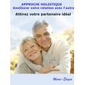 Construisez une relation durable par l'approche holistique