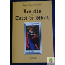 Les clés du tarot de wirth de Régine Brzesc-Colonges